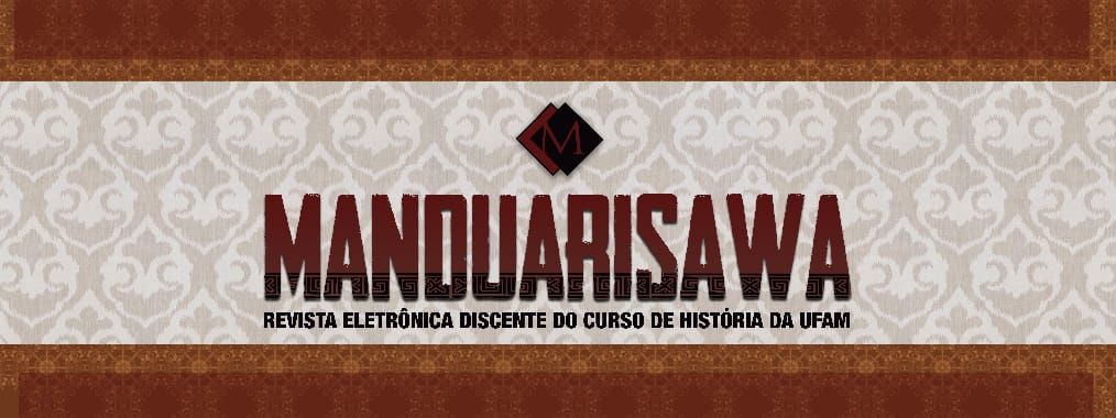 MANDUARISAWA - Revista Discente do Curso de História da Universidade Federal do Amazonas